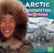 Arctic Communities Past and Present