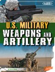 U.S. Military Weapons and Artillery