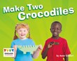 Make Two Crocodiles