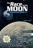 The Race to the Moon: An Interactive History Adventure