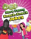 More Funny Knock-Knock Jokes