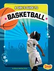 A Girl's Guide to Basketball