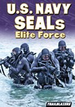 U.S. Navy SEALs Elite Force