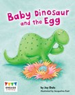 Baby Dinosaur and the Egg
