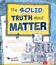 The Solid Truth about Matter