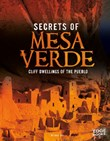 Secrets of Mesa Verde: Cliff Dwellings of the Pueblo