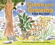 Green and Growing: A Book About Plants