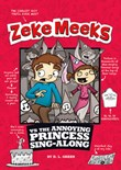 Zeke Meeks vs the Annoying Princess Sing-Along