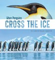 When Penguins Cross the Ice: The Emperor Penguin Migration