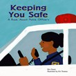 Keeping You Safe: A Book About Police Officers