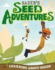 Sadie's Seed Adventures: Learning about Seeds