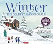 Winter: The Coldest Season of All!
