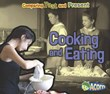 Cooking and Eating: Comparing Past and Present