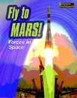 Fly to Mars!: Forces in Space