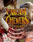 Carcass Chewers of the Animal World