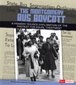 The Montgomery Bus Boycott: A Primary Source Exploration of the Protest for Equal Treatment