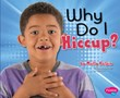 Why Do I Hiccup?