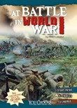 At Battle in World War I: An Interactive Battlefield Adventure