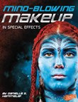 Mind-Blowing Makeup in Special Effects