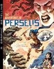 The Adventures of Perseus: A Graphic Retelling