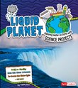 Liquid Planet: Exploring Water on Earth with Science Projects