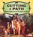 Cutting a Path: Daniel Boone and the Cumberland Gap