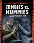 Zombies vs. Mummies: Clash of the Living Dead