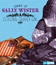 Diary of Sally Wister: A Colonial Quaker Girl