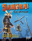 Samurai Science: Armor, Weapons, and Battlefield Strategy