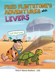 Fred Flintstone's Adventures with Levers: Lift That Load!