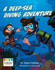 A Deep-Sea Diving Adventure