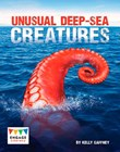 Unusual Deep-sea Creatures