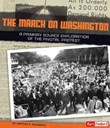 The March on Washington: A Primary Source Exploration of the Pivotal Protest