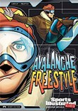 Avalanche Freestyle