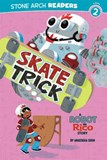 Skate Trick: A Robot and Rico Story