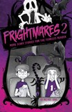 Frightmares 2: More Scary Stories for the Fearless Reader
