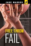Free Throw Fail