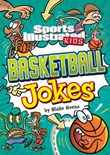 Sports Illustrated Kids Basketball Jokes