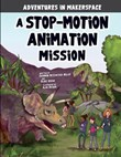 A Stop-Motion Animation Mission
