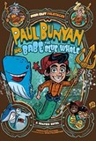 Paul Bunyan and Babe the Blue Whale: A Graphic Novel