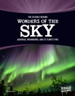 The Science Behind Wonders of the Sky: Auroras, Moonbows, and St. Elmo's Fire