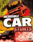 Incredible Car Stunts