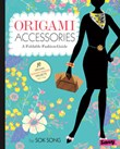 Origami Accessories: A Foldable Fashion Guide