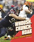 Whoosh, Crunch, Roar: Football Onomatopoeia