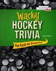 Wacky Hockey Trivia: Fun Facts for Every Fan