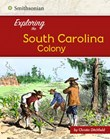 Exploring the South Carolina Colony