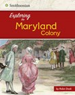 Exploring the Maryland Colony