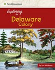 Exploring the Delaware Colony