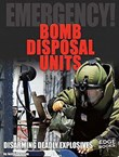 Bomb Disposal Units: Disarming Deadly Explosives