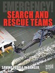 Search and Rescue Teams: Saving People in Danger